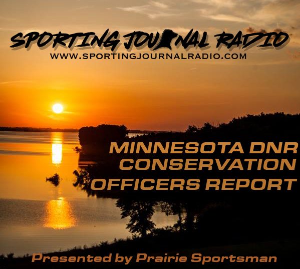 Conservation Officer Report: 6/3/19 – Sporting Journal Radio